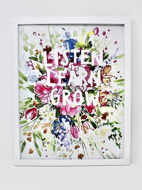 Listen. Learn. Grow. Print