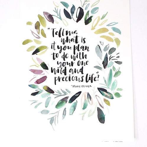 Mary Oliver Quote Print