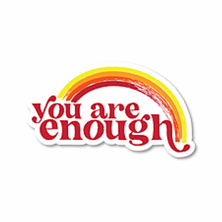 You Are Enough Sticker by Northeast Print House