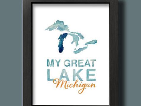 My Great Lake Michigan Print