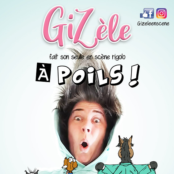 """GiZèle - """"À poils !"""" - Dimanche 22/08 - 15€"""