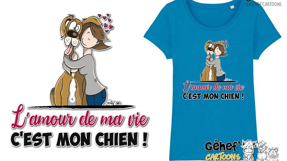 Tee-shirt femme - AMOUR DE MA VIE chien-femme-célibataire - SS017