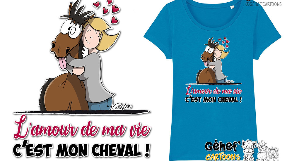 Tee-shirt femme - AMOUR DE MA VIE cheval-femme-célibataire - SS017