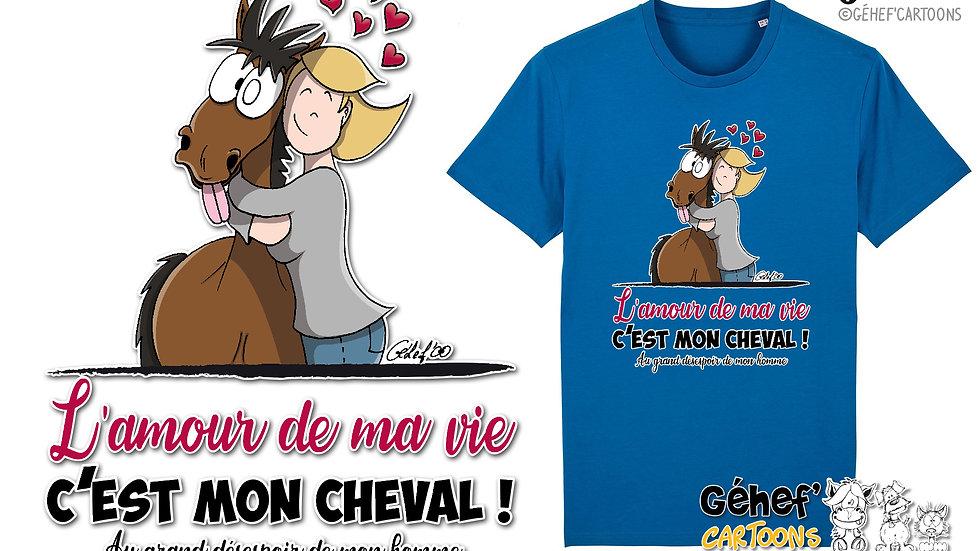 Tee-shirt Unisex - AMOUR DE MA VIE cheval-femme-couple - SS755