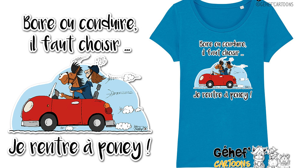 Tee-shirt femme - BOIRE OU CONDUIRE - SS017