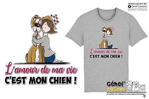 Tee-shirt Unisex - AMOUR DE MA VIE chien-femme-célibataire - SS755