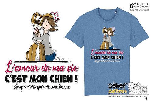 Tee-shirt Unisex - AMOUR DE MA VIE chien-femme-couple - SS755