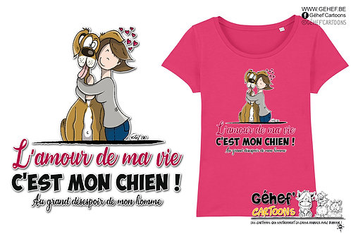 Tee-shirt femme - AMOUR DE MA VIE chien-femme-couple - SS017