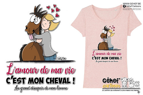 Tee-shirt femme - AMOUR DE MA VIE cheval-femme-couple - SS017