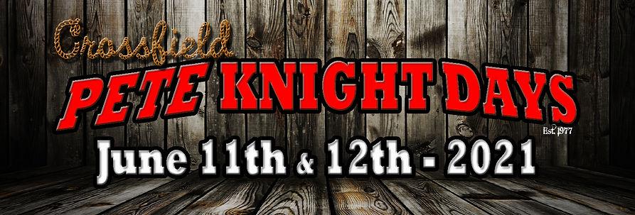 Pete Knight Days Banner FB 2021 copy.jpg
