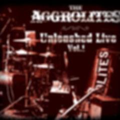 Unleashed Live, Vol. 1_The Aggrolites.jp
