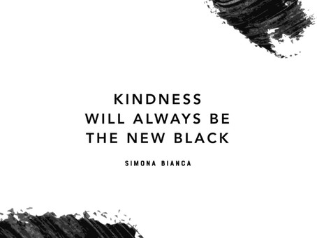 Kindness will always be the new black