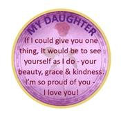 My Daughter Recovery Medallion. NEW!
