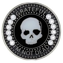Grateful I'm Not Dead Medallion with Swarovski Bling