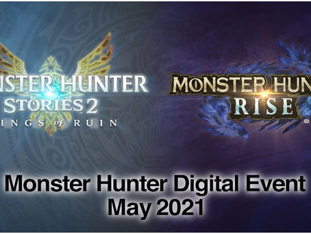 Monster Hunter May Digital Event: Everything You Need To Know for Rise and Stories 2