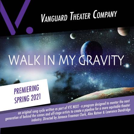 Walk In My Gravity
