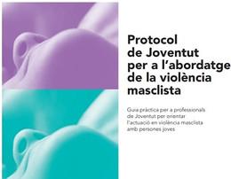 Protocol de Joventut per l'abordatge de la violència masclista.