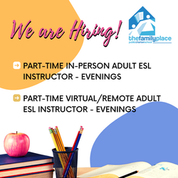 We are Hiring: ESL Adult Instructors for our school.