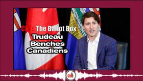 The Ballot Box E7. Trudeau Benches Canadiens