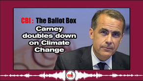 The Ballot Box E4. Carney Doubles Down on Climate Change