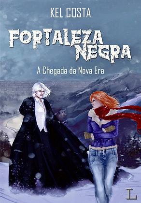 Fortaleza Negra - vol.1