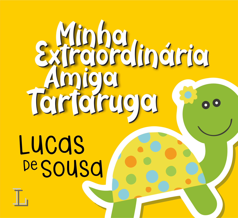 Minha Extraordinária Amiga Tartaruga