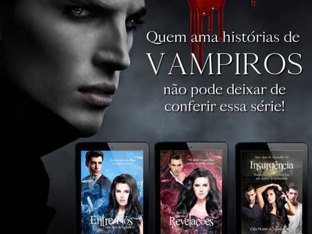Pra quem ama histórias de vampiros!
