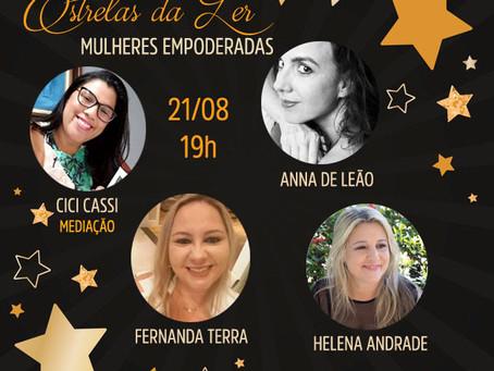 Sexta-feira é dia de Live com as Estrelas da Ler, e o tema dessa semana é Mulheres Empoderadas 😎