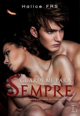 http://www.lereditorial.com/#!guarde-me-para-sempre/c1315