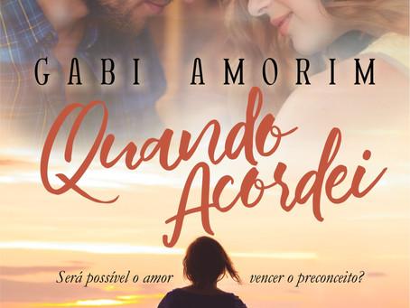 Confira um trecho de Quando Acordei, da autora Gabi Amorim