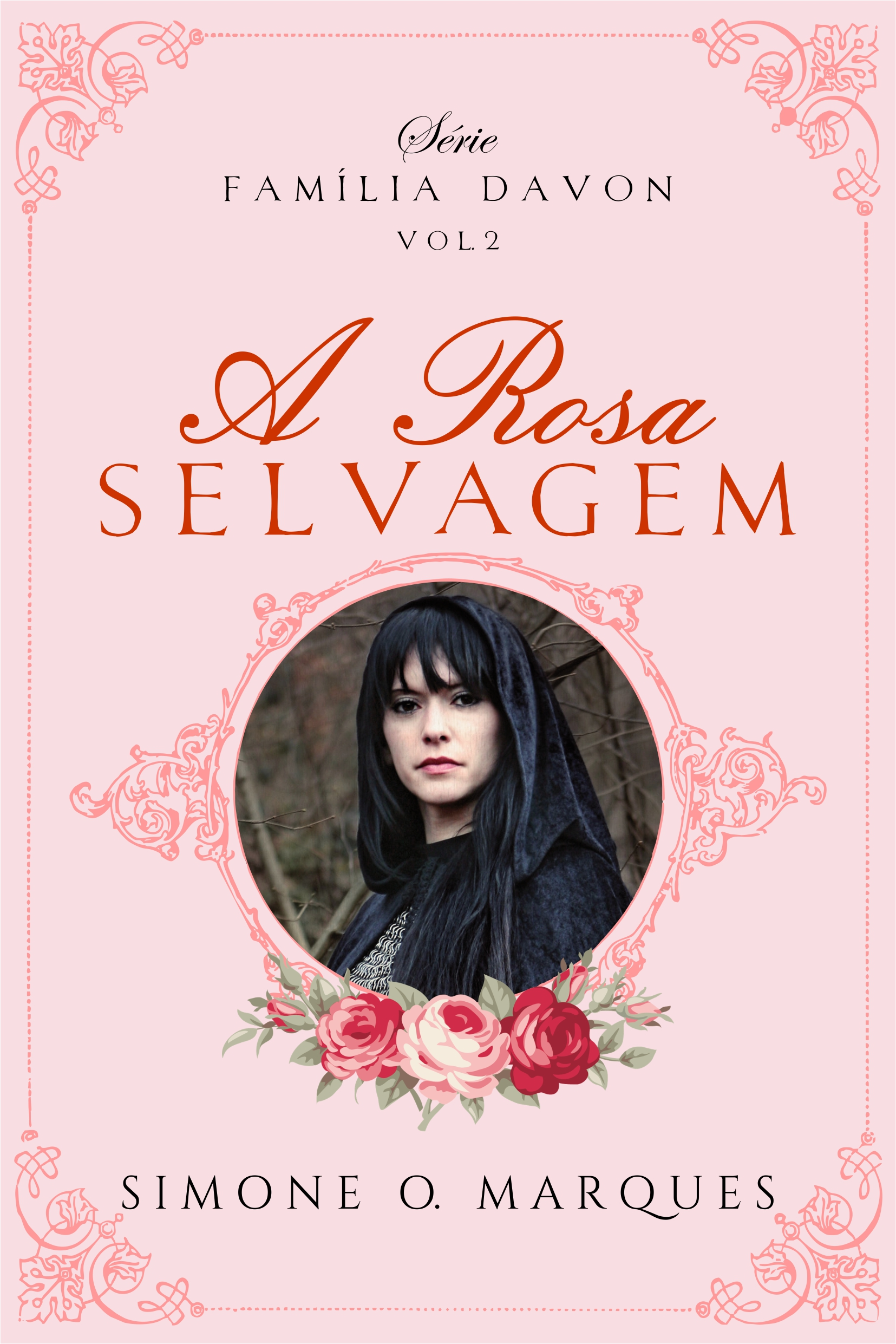 A Rosa Selvagem - série Família Davon vol.2