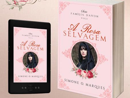 A Rosa Selvagem, segundo livro da série Família Davon