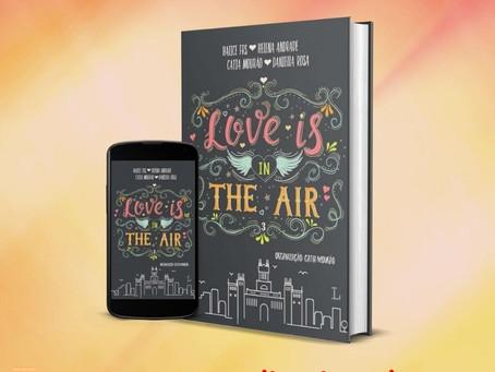 """❤ Já conhece o terceiro volume da série """"Love is in The Air""""?"""