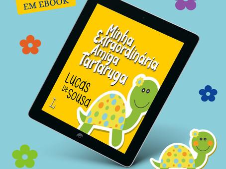 """Agora os pequenos leitores também podem ler """"Minha Extraordinária Amiga Tartaruga"""" no form"""