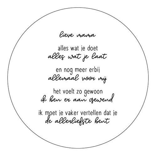 Muurcirkel wit met gedicht 'Lieve mama..'   Voor binnen   Zoedt