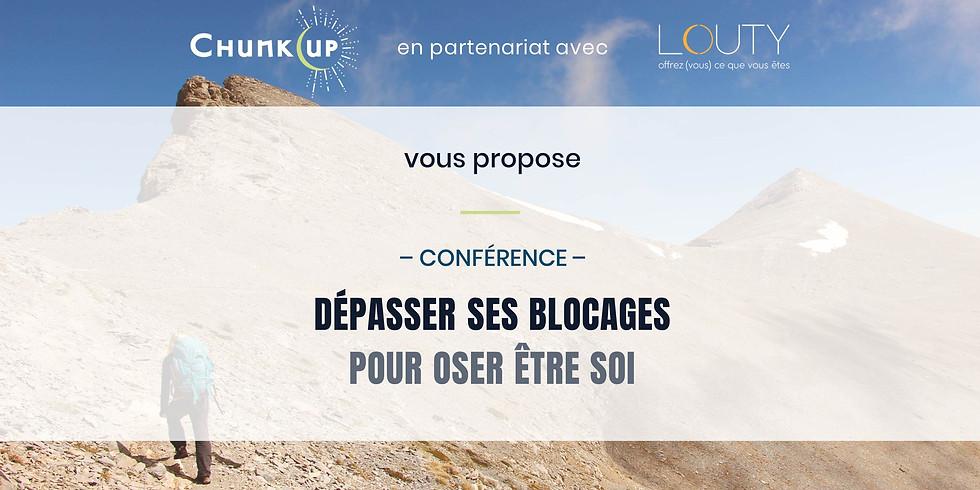 Conférence : Dépasser ses blocages pour oser être soi