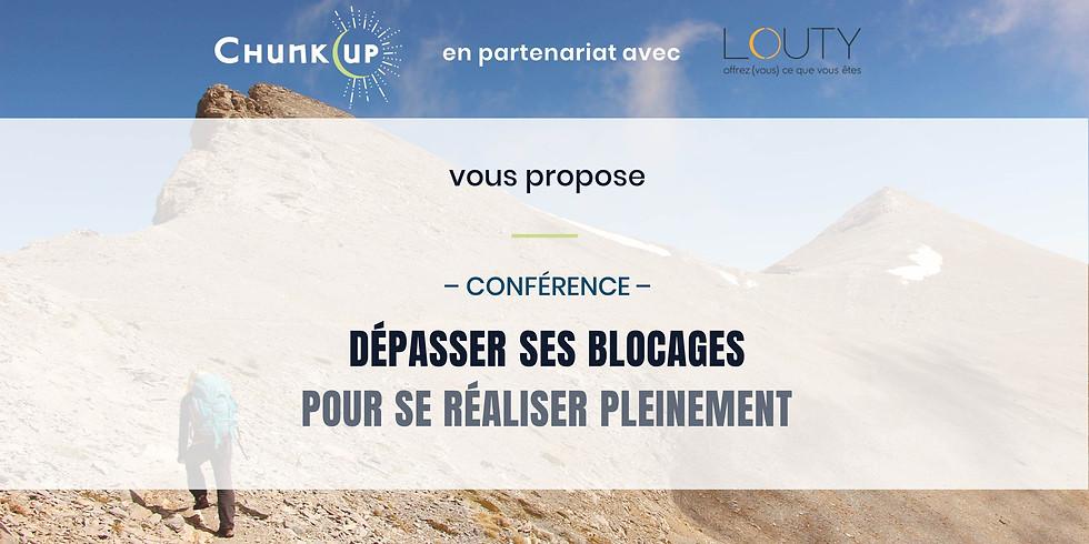 Conférence : Dépasser ses blocages pour se réaliser pleinement