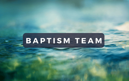 Baptism Team