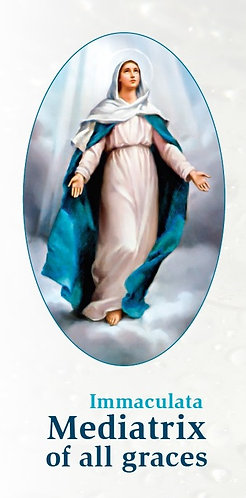 Immaculata -Mediatrix of all graces