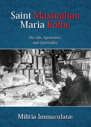 St. Maximilian Maria Kolbe