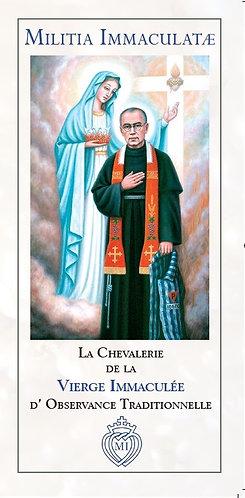 Dépliants MI -La Chevalerie de la Vierge Immaculée d' Observance Tradi