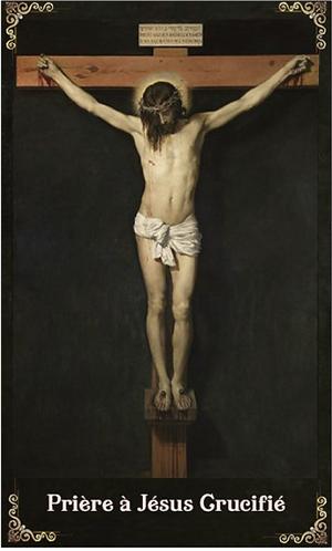 Carte-prière :Prière à Jésus Crucifié