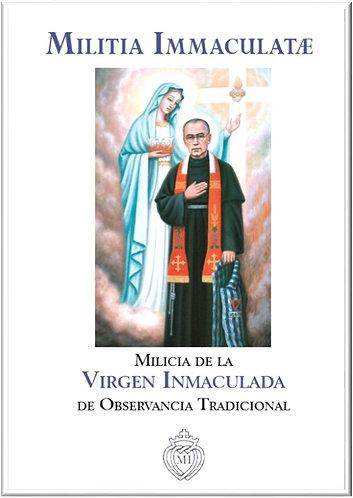 Militia Immaculatæ - Milicia de la  Virgen Inmaculada de Observancia Tradicional
