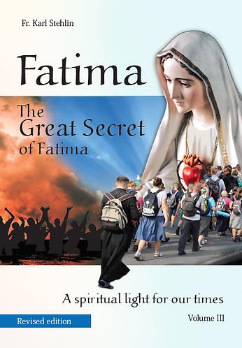 FATIMA - A Spiritual Light for our times  - Vol 3 -revised