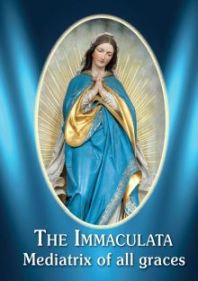 The Immaculata- Mediatrix of All Graces