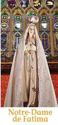 Dépliants -Notre-Dame de Fatima