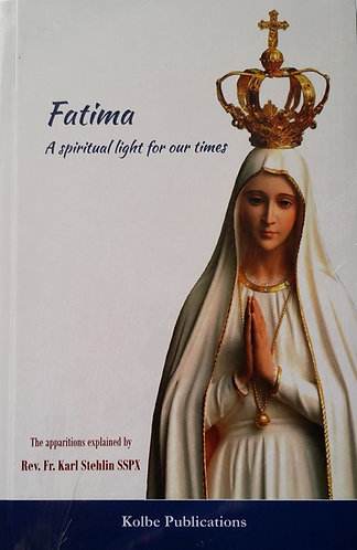 Fatima — A spiritual light for our times