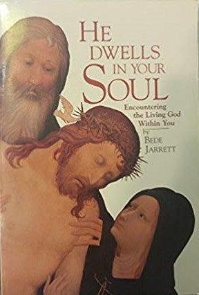 He dwells in your soul by Bede Jarrett