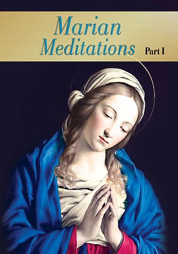 MARIAN MEDITATIONS-full set of 3