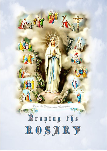 PRAYING THE ROSARY A5 -revised